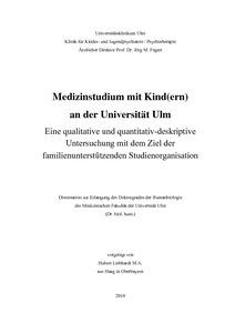 medizinstudium mit kindern an der universitt ulm - Begrundung Zweitstudium Muster