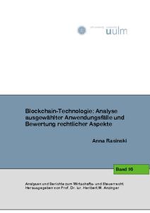 Blockchain technologie analyse ausgew hlter anwendungsf lle und bewertung rechtlicher aspekte for Nc wirtschaftswissenschaften